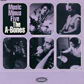 The A-Bones: Music Minus Five