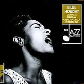 Billie Holiday: Complete Original American Decca Recordings [Jazz Factory]