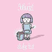 Gutbucket: Sludge Test