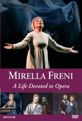 Mirella Freni: A Life Devoted to Opera [DVD]