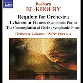 El-Khoury: Requiem for Orchestra, etc / Dervaux, et al