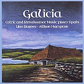 Galicia - Rennaissance Music from Spain / Linn Barnes, et al