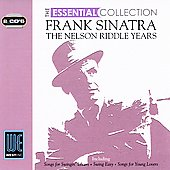 Frank Sinatra: The Nelson Riddle Years: The Essential Collection