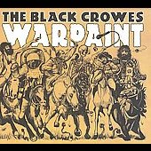 The Black Crowes: Warpaint [Digipak]