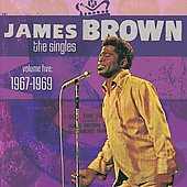 James Brown: The Singles, Vol. 5: 1967-1969