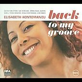 Elisabeth Kontomanou: Back to My Groove [Digipak]