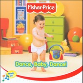 Fisher-Price: Dance Baby Dance