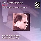 Masters of the Piano Roll - The Great Pianists Vol 9 / Wilhelm Backhaus
