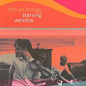 Starving Weirdos: Into an Energy [Slipcase]