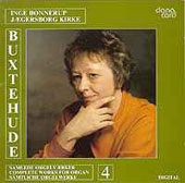 Buxtehude: Works for Organ Vol 4 / Inge Bonnerup