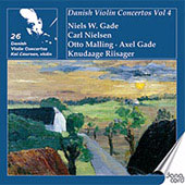Danish Violin Concertos Vol 4 - Gade, Nielsen, etc / Kai Laursen, et al