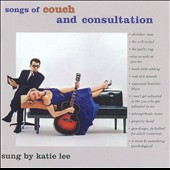 Katie Lee: Songs of Couch and Consultation [Deluxe Edition]