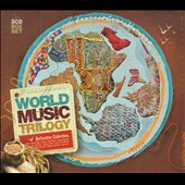 Various Artists: World Music Trilogy [Digipak]