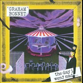 Graham Bonnet: The Day I Went Mad *