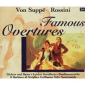 Von Supp&#233; & Rossini: Famous Overtures