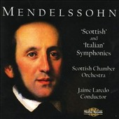 Mendelssohn: 'Scottish' and 'Italian' Symphonies