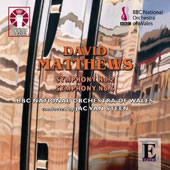 Matthews: Symphony No. 2; Symphony  No. 6