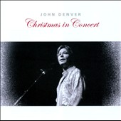 John Denver: Christmas in Concert