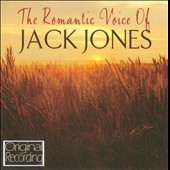 Jack Jones: The  Romantic Voice of Jack Jones