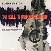 Elmer Bernstein (Composer/Conductor): To Kill a Mockingbird [Varese]