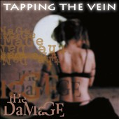 Tapping the Vein: The Damage [Digipak]