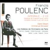 Poulenc: Int&eacute;grale Musique du Chambre avec Vents