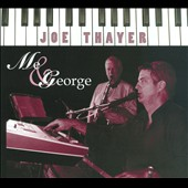 Joe Thayer: Me & George