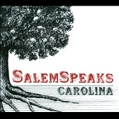 Salemspeaks: Carolina [Digipak]