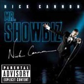 Nick Cannon: Mr. Showbiz [PA] [Digipak]
