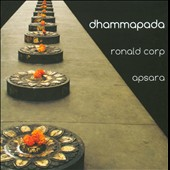 Ronald Crop: Dhammapada / Apsara Choir