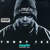 Toddy Tee: Compton Forever [PA]