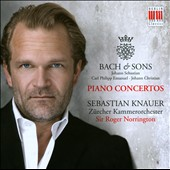 Bach & Sons: J.S.; C.P.E. & J.C: Piano Concertos / Sebastian Knauer, piano