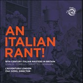 An Italian Rant!: 18th-Century Italian Masters in Britain / Vivaldi, Corelli, Cervetto, Geminiani