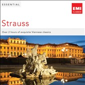 Essential Johann Strauss II / over 2 hours of exquisite Viennese classics