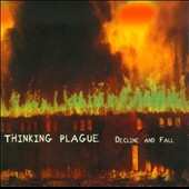 Thinking Plague: Decline and Fall *