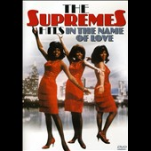 The Supremes: Hits: In the Name of Love [DVD]