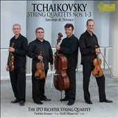 Tchaikovsky: String Quartets Nos. 1-3; Souvenir de Florence / Richter String Quartet