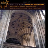 William Byrd: Mass for Five Voices; Music for the Feast of Corpus Christi / Winchester Cathedral Choir