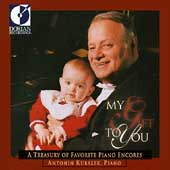 My Gift to You - Favorite Piano Encores / Antonin Kubalek