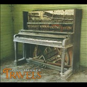 Doug Hammer: Travels [Digipak]
