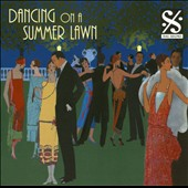 Palm Court Orchestra: Dancing on a Summer Lawn *