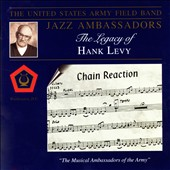 The Jazz Ambassadors/United States Army Field Band Jazz Ambassadors: Legacy Of Hank Levy