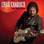 Craig Chaquico: Fire Red Moon