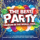 Various Artists: Best Party Album in the World Ever!