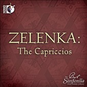 Zelenka: The Capriccios / The Bach Sinfonia [Blu-ray audio]