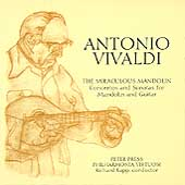 The Miraculous Mandolin - Vivaldi: Concertos and Sonatas