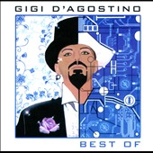 Gigi D'Agostino (DJ): The Best of Gigi D'Agostino *