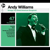 Andy Williams: Andy Williams Swings: The Great American Songbook