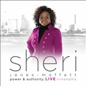 Sheri Jones-Moffett: Power & Authority: Live in Memphis
