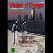Bettina Wilhelm: Wisdom of Changes - Richard Wilhelm and the I Ching